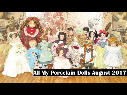 All My Porcelain Dolls August 2017