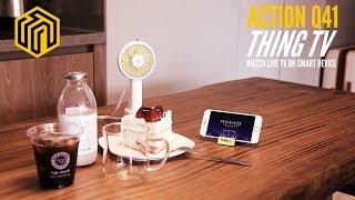 Action Q41 ThingTV Life