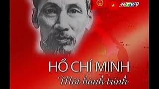 Hồ Chí Minh - Một hành trình (bản chuẩn full)