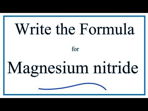 How To Write The Formula For Magnesium Nitride