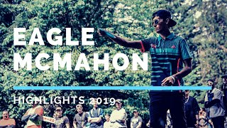 Eagle McMahon Disc Golf Highlights 2019
