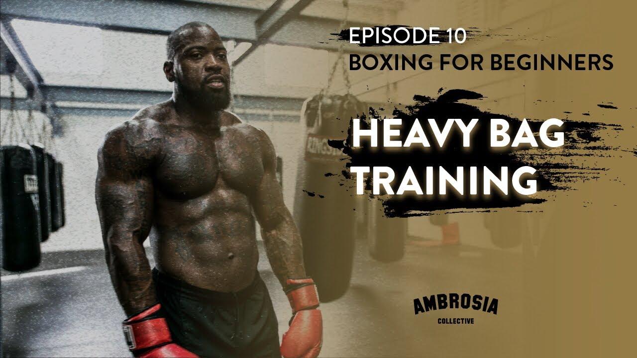 Boxing For Beginners Ep 10 Heavy Bag Training Mike Rashid
