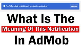 AdMob Help | The eCPM Floor Setting For The AdMob Network Is Now Available In An Ad Unit's Setting