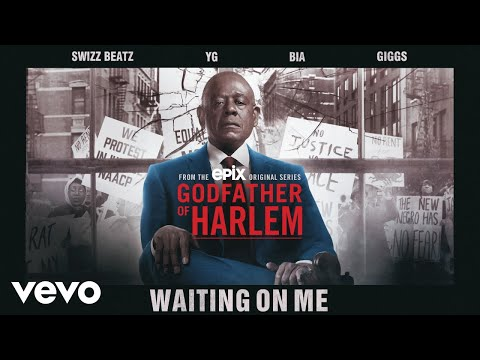 Download Godfather of Harlem - Waiting On Me (Official Audio) ft. Swizz Beatz, YG, BIA, Giggs