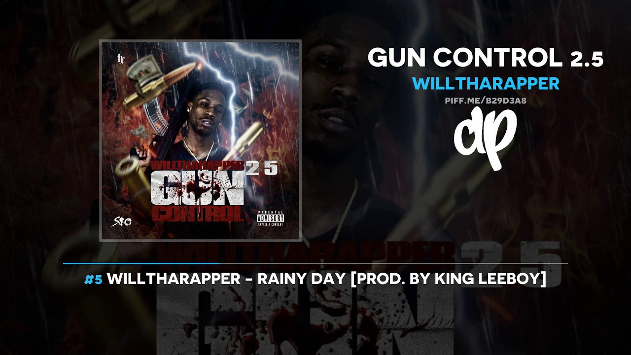 WillThaRapper — Gun Control 2.5 (FULL MIXTAPE)