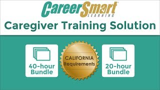 CareerSmart Learning - Initial Caregiver Training