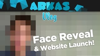 Face Reveal & Website Launch!