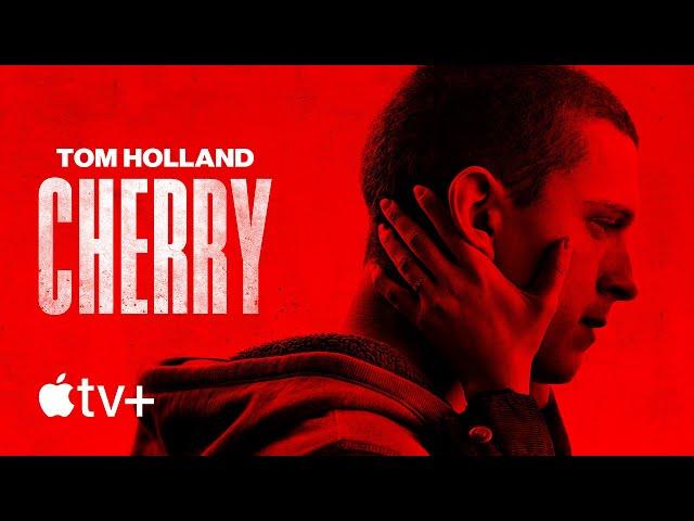Cherry - Official Trailer | Apple TV+