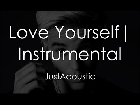 Love Yourself - Justin Bieber (Acoustic Instrumental)