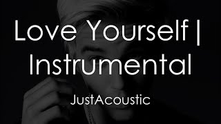 Love Yourself - Justin Bieber (Acoustic Instrumental)