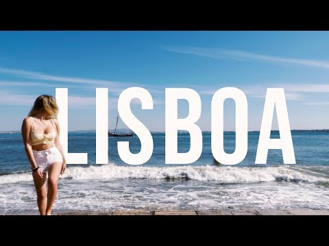 Lisboa 2019 - The Realest Guide To Lisbon You'll Ever Watch