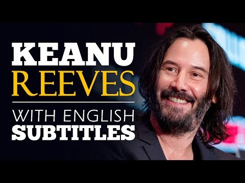 ENGLISH SPEECH | KEANU REEVES: Be Thankful (English Subtitles)