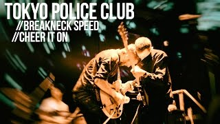 """Tokyo Police Club """"Breakneck Speed"""" and """"Cheer It On"""" Live"""