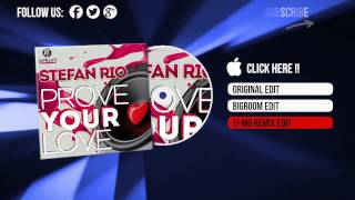 Stefan Rio - Prove Your Love (Ti-Mo Remix Edit)