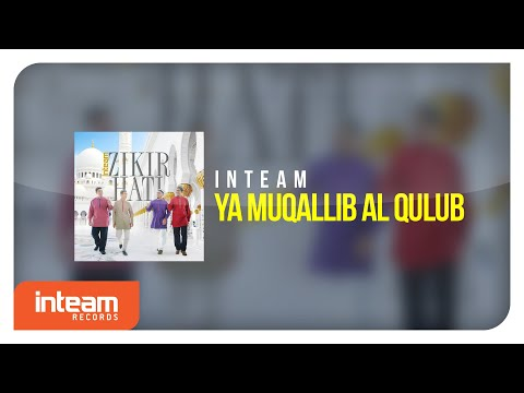 Inteam - Ya Muqallib Al Qulub