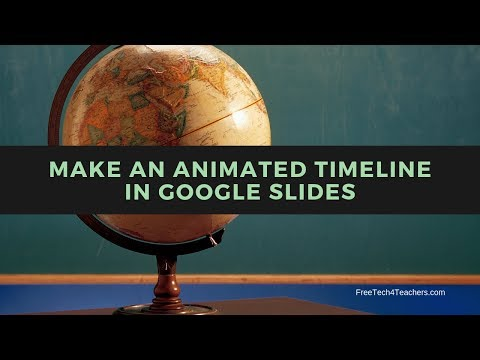 How to Make an Animated Timeline in Google Slides
