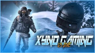 PUBG MOBILE LIVE STREAM  WITH XYNO GAMING