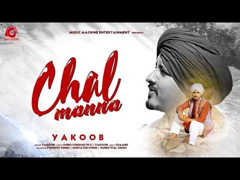 yakoob-:-chal-manna-(official-video)- -new-hindi-song-2020- -music-machine-entertainment