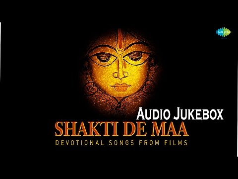 Navratri Special | Shakti De Maa | Hindi Devotional Song | Audio Juke Box