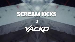 SCREAMKICKS x YACKO
