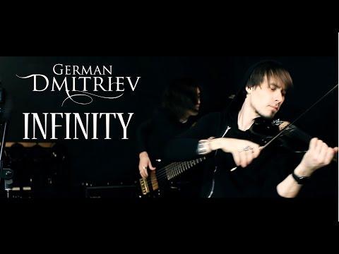 German Dmitriev - Infinity (Official Video)