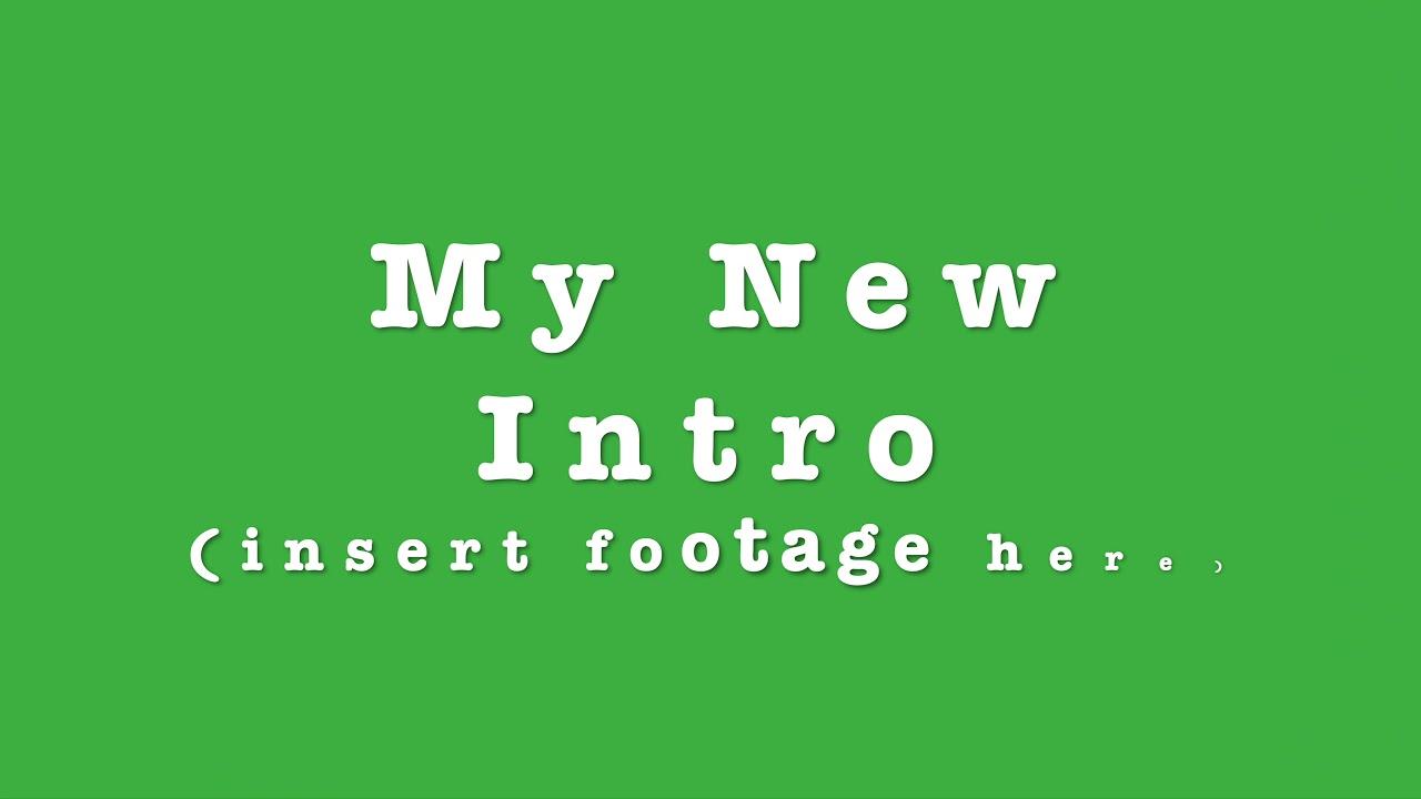 My New Intro