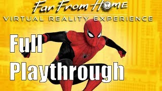 Spider Man: Far From Home VR Experience (Full Playthrough)
