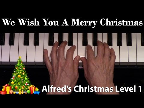 We Wish You A Merry Christmas, Level 1 (Elementary Piano Solo)