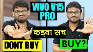 VIVO V15Pro - 5 Reasons Not to Buy & Reasons To Buy