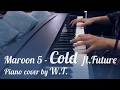 Download #6i - Cold - Maroon 5 ft. Future - Piano cover by W.T. (free sheet download) MP3 song and Music Video