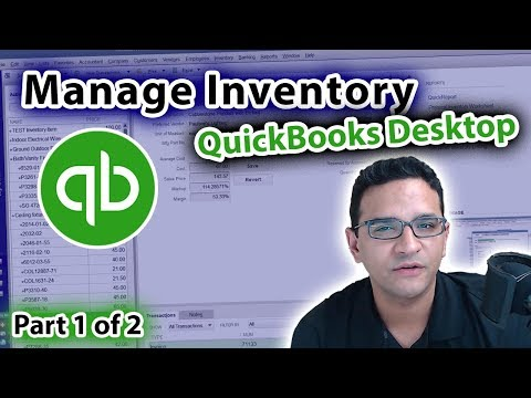 Managing Inventory in QuickBooks Desktop - Part 1