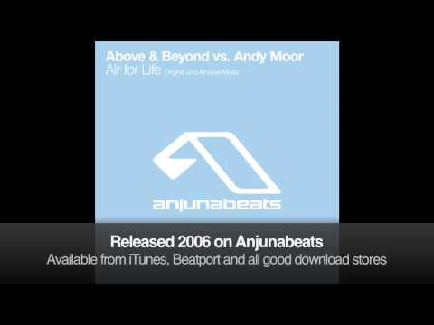 Above & Beyond vs. Andy Moor - Air For Life (Original Mix)