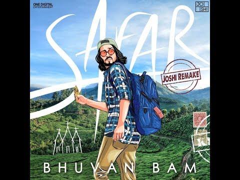 Bhuvan Bam - Safar (Joshi Remake)