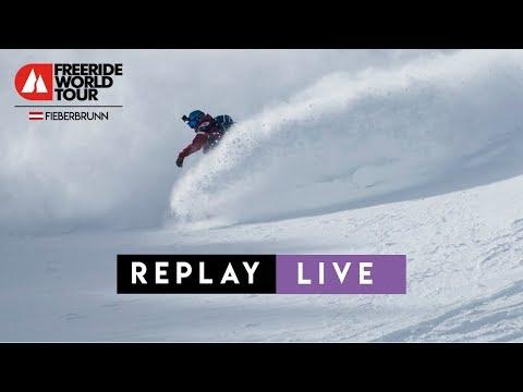 REPLAY LIVE | FWT18 Fieberbrunn Austria | Freeride World Tour 2018