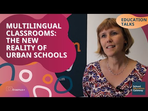 Education Talks | Multilingual classrooms: the new reality of urban schools
