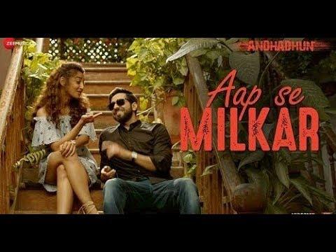 Aap Se Milkar Reprise Ft. Ayushmann Khurrana | AndhaDhun ...by Lyrics Of India