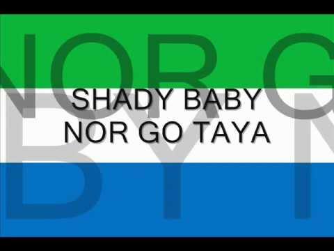 Shady Baby-Nor Go Taya