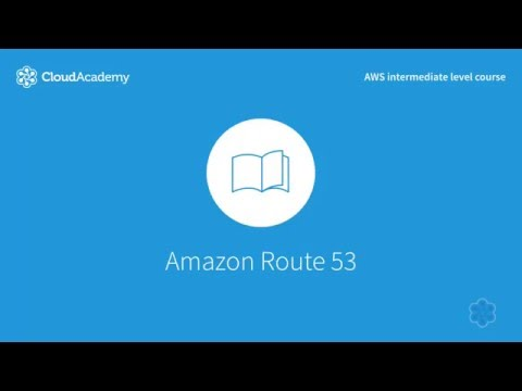 Working with AWS's Domain Name System: Amazon Route 53 - YouTube