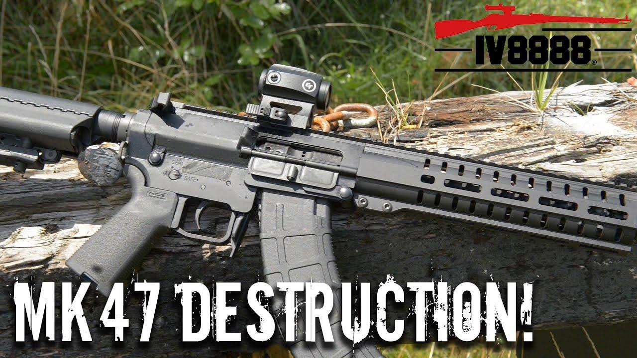 CMMG Mk47 DESTRUCTION!