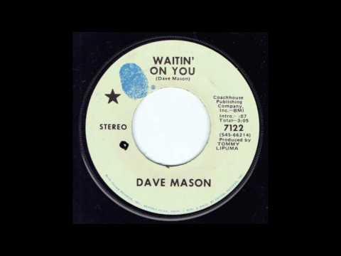 Dave Mason - Waitin