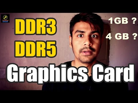 DDR3 Vs DDR5 | How To Buy a Graphics Card ? | 1GB or 2GB Which is Better ?