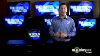 Digital TV Transition - Types of Televisions