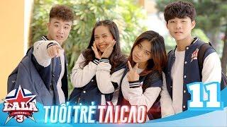 LA LA SCHOOL | TẬP 11 | Season 3 : TUỔI TRẺ TÀI CAO | Phim Học Đường Âm Nhạc 2019