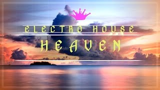 [Electro House] : Paul Garzon - Heaven [Free to use]