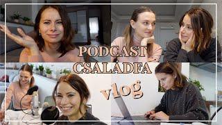 Podcast felvétel, családfázás, depizés - VLOG | Viszkok Fruzsi