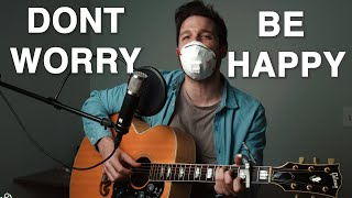 Don't Worry Be Happy - Bobby McFerrin - Acoustic Cover