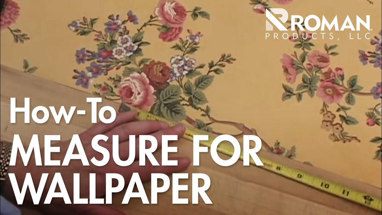 How Much Wallpaper Do I Need? - YouTube