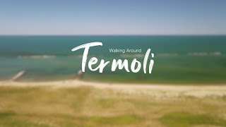Walking Around Termoli (Molise)