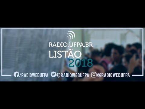 Listão dos aprovados 2018 - Rádio Web UFPA