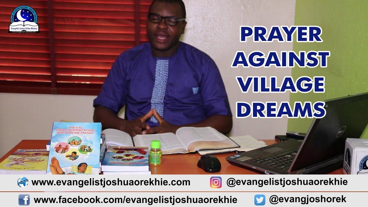 Prayer To Cancel Village Dream - Evangelist Joshua TV